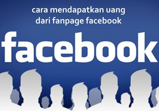 cara mendapatkan uang dari fanpage facebook