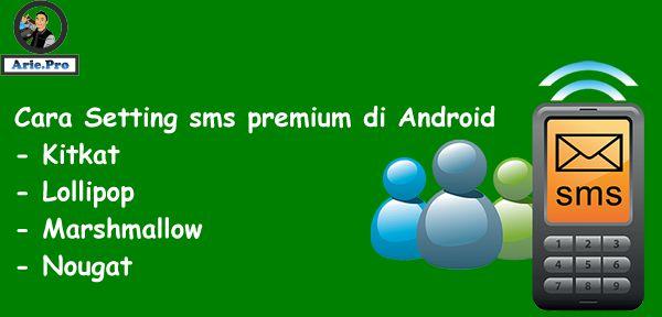 cara mengatasi android tidak bisa kirim sms ke nomor premium 3 - 6 digit