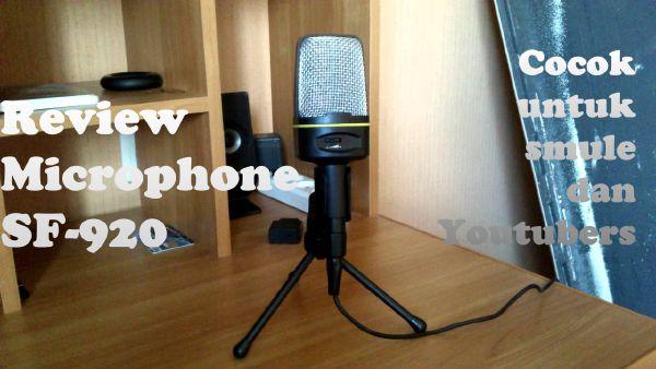 review SF-920 Microphone murah kualitas bagus untuk youtube dan smule