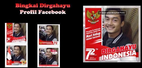 Foto profil Fb bingkai dirgahayu RI ke 72 jadi cara netizen rayakan kemerdekaan