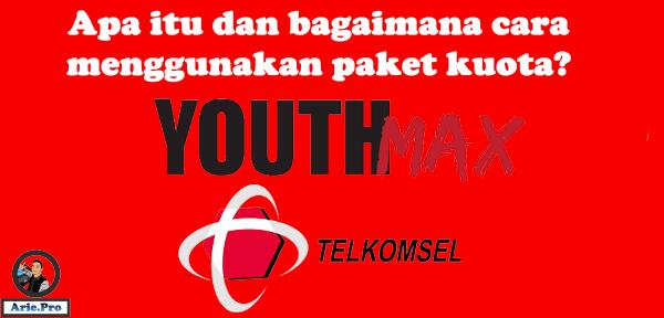 apa itu kuota youthmax telkomsel cara menggunakannya fungsinya adalah