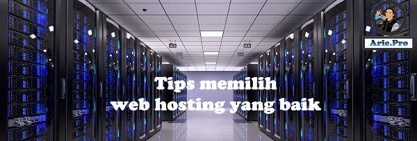 tips memilih web hosting yang baik menurut saya