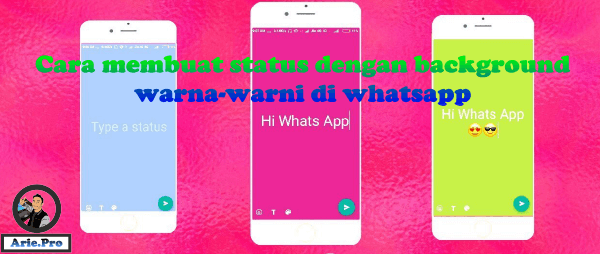 cara membuat status whatsapp dengan background warna-warni