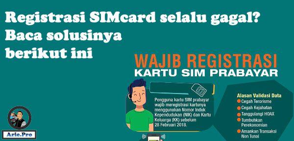 selalu gagal registrasi ulang SIM card via sms ini cara mengatasinya