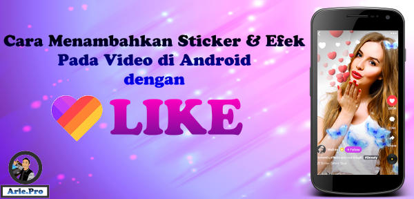 cara membuat sticker & efek di video status medsos android