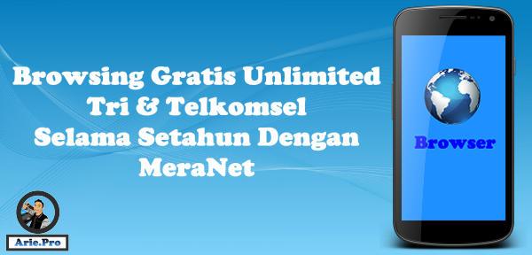 gratis internet Tri & telkomsel selama setahun dengan Meranet