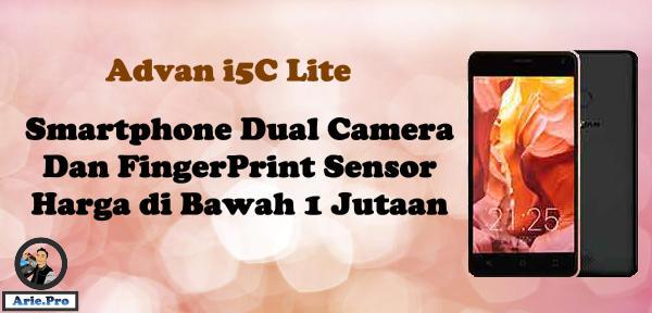 Advan i5C Lite Dual Camera Fingerprint Harga di Bawah 1 Juta