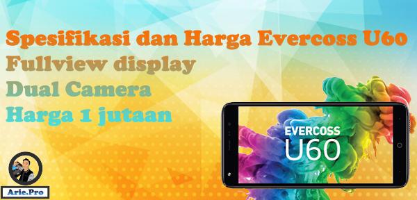 evercoss u60 hp fullview display dual camera harga 1 jutaan