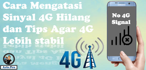 cara mengatasi sinyal 4G hilang tiba-tiba & tips agar stabil