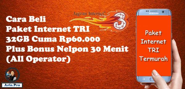 cara beli paket internet tri 32GB Rp60000 dan nelpon 30 menit