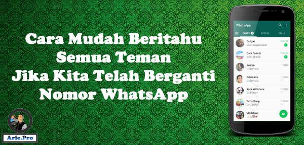cara mudah beritahu semua teman saat ganti nomor whatsapp