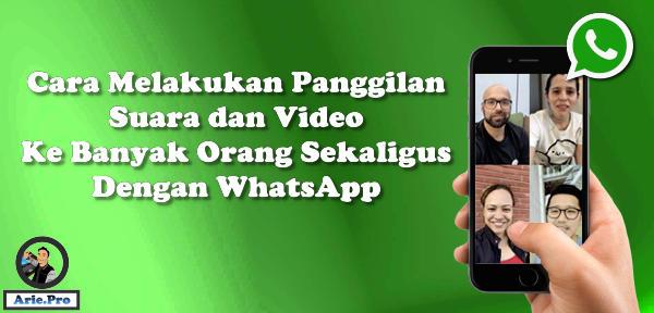 cara telepon dan video call banyak orang group whatsapp