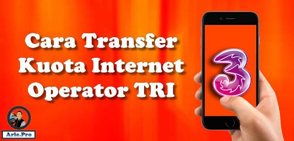 cara transfer kuota internet tri ke nomor lain