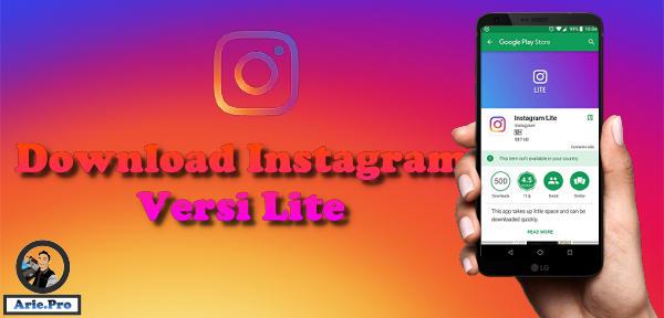Instagram Lite telah hadir ini dia link downloadnya