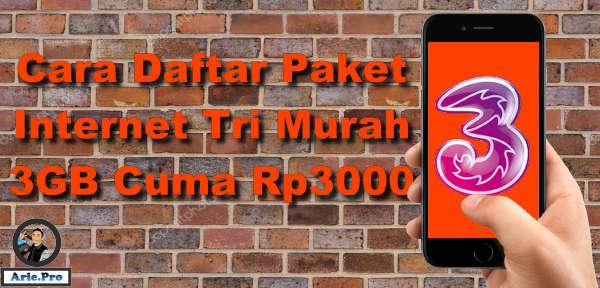 cara daftar paket internet murah tri 3GB Rp3000