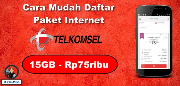 cara mudah daftar paket internet telkomsel 15GB cuma Rp75ribu