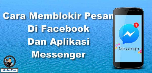 cara blokir pesan dan menghilangkan tombol pesan di Facebook