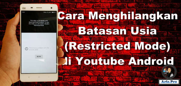 cara menghilangkan batasan usia Restricted di youtube android