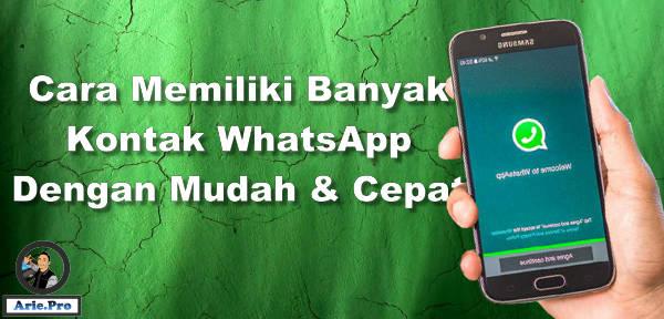 cara dapat banyak kontak WhatsApp dengan cepat tanpa ribet