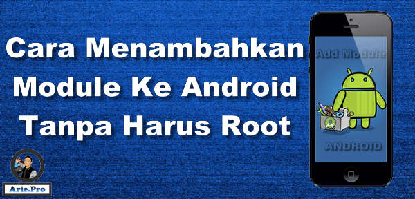 Aplikasi pengganti selain Xposed android tanpa root