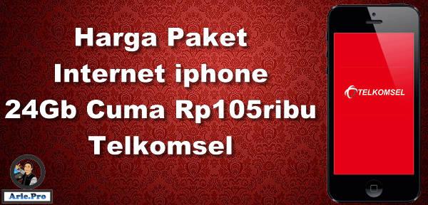 paket internet murah Telkomsel untuk iphone 24GB Rp105rb