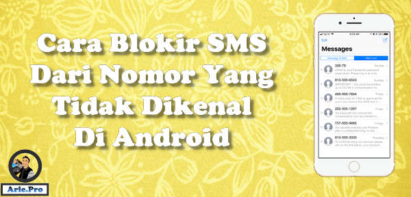 Cara blokir SMS dari nomor tidak dikenal di android