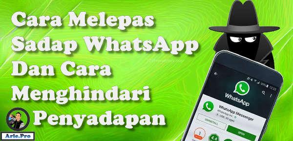 cara menghilangkan dan terhindar dari sadapan WhatsApp
