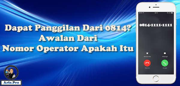 0814 atau +62814 nomor apa ya ini daftar awalan nomor operator