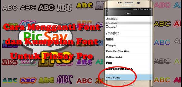 cara menggunakan dan download font pack TTF picsay pro terbaru