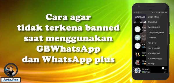 tips agar terhindar dari blokir sementara saat menggunakan gbwhatsapp whatsapp plus