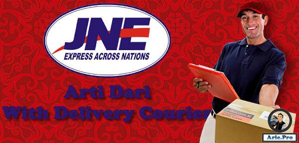with delivery courier apa itu ini arti maksud dan berapa lamanya