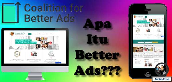 apa itu better ads standars dan bagaimana cara menyikapinya