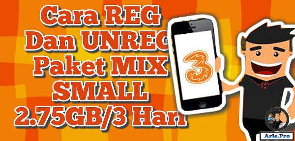 cara berlangganan dan unreg paket internet 2.75 GB 3 Hari mix small tri