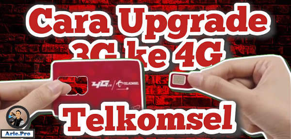 cara mendapatkan kuota 30GB Rp10 Telkomsel upgrade 3G ke 4G