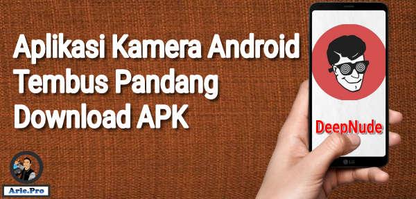 Aplikasi kamera android tembus pandang apk
