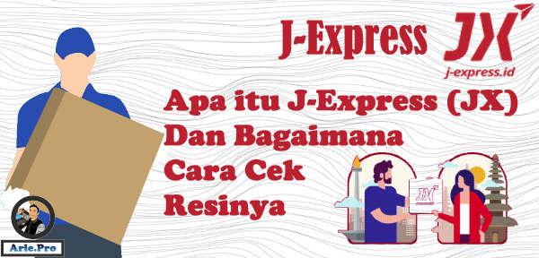 apa itu JX j-Express ekspedisi yang ada di JD.id & cara cek resinya