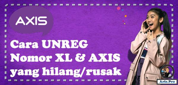 unreg nomor NIK KTP operator XL dan AXIS yang hilang atau rusak