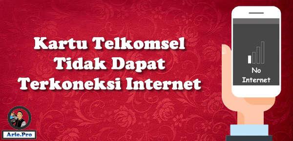 penyebab dan cara mengatasi telkomsel tidak bisa connect ke internet