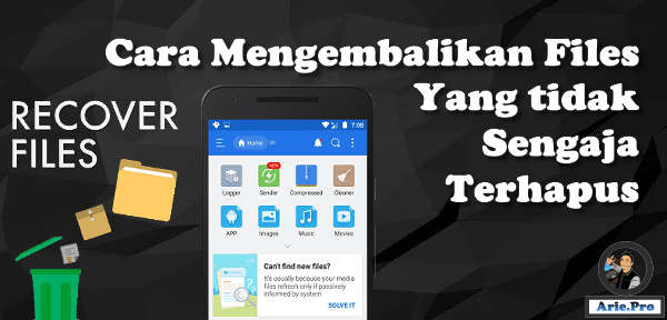 cara mengembalikan file foto video dll tak sengaja terhapus di android iphone