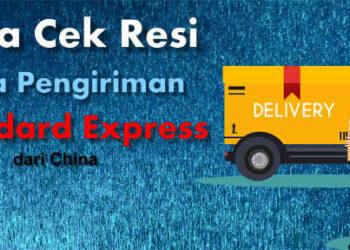 apa itu jasa pengiriman shopee Standard Express China dan cara cek resinya