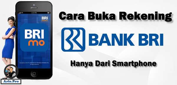 cara membuat rekening BRI di android tanpa harus ke kantor Bank