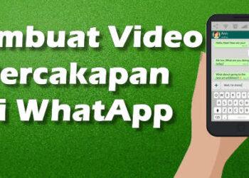 cara membuat video chat whatsapp atau rekaman percakapan