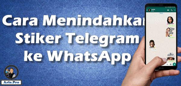 PALING MUDAH cara memindahkan stiker Telegram ke WhatsApp