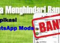 cara agar coocoo WhatsApp tidak kena banned