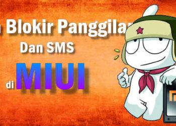 cara blokir panggilan SMS di MIUI Xiaomi semua nomor operator tanpa aplikasi tambahan