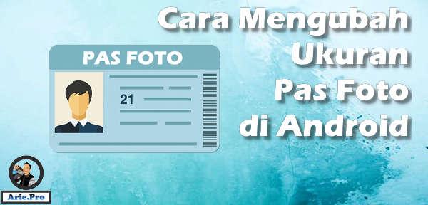Cara Mengubah Foto Menjadi Ukuran 4 6 Di Android Atau 2 3 Dan 3 4 Www Arie Pro
