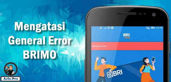 cara mengatasi aplikasi BRIMO bank BRI general error