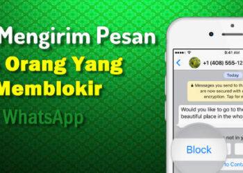 Cara kirim pesan whatsapp ke orang yang memblokir kita